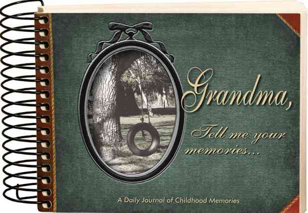 Grandma, Tell Me Your Memories By Lashier, Kathy